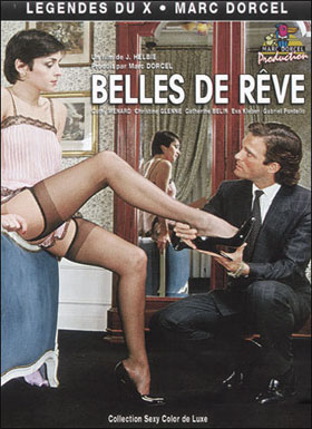 Marc Dorcel — Красивые мечты / Belles De Reve / Beautiful Dreams (1983)